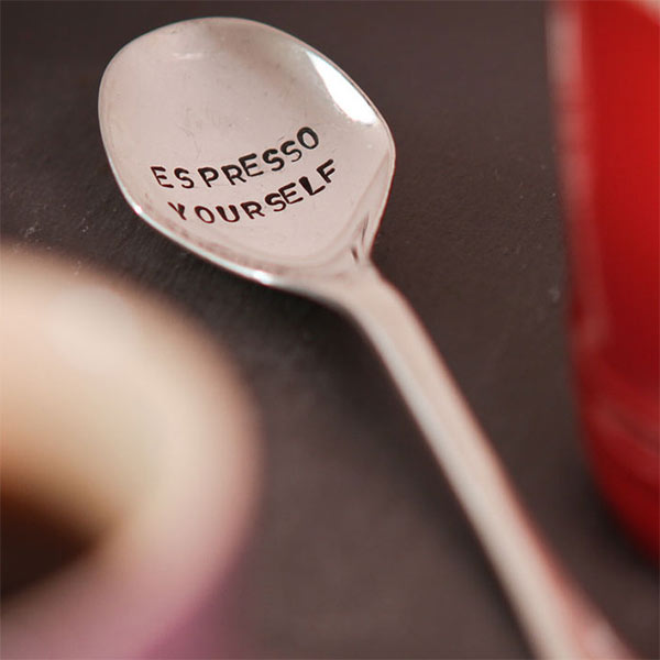 Espresso yourself with inspiring sayings hand stamped in tea spoons by La de da