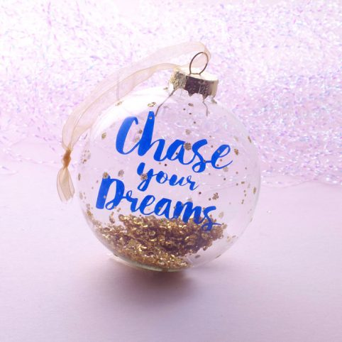 Chase Your Dreams Christmas Bauble Only £4.50