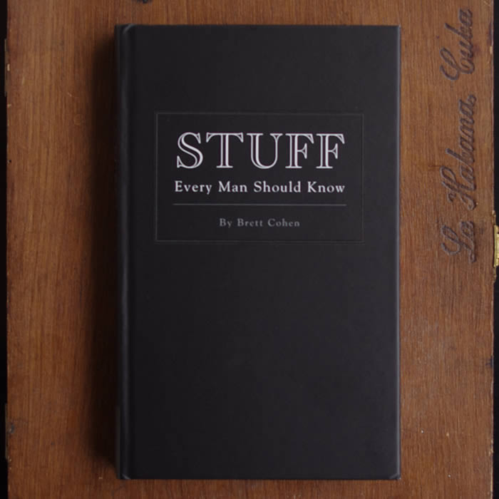 Stuff Every Man Should Know Book By Brett Cohen buy online UK