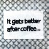 Funny Bath Mat - Gets Better After Coffee £14.50
