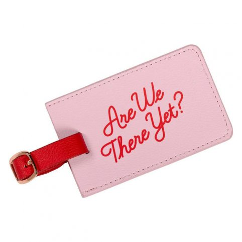 Pink Luggage Tag Are We There Yet - Wild and Wolf