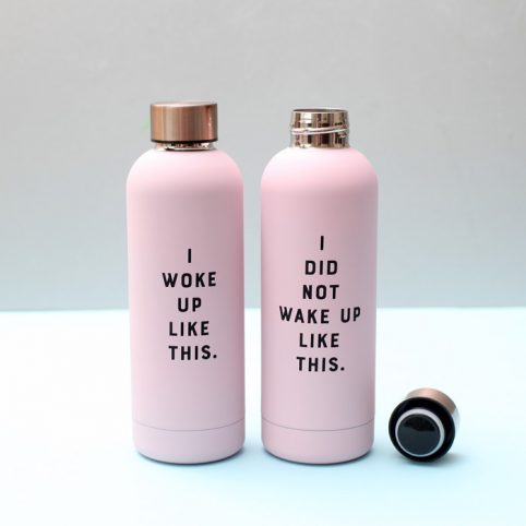 I Did Not Wake Up Like This Insulated Water Bottle - Free P&P