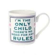 I am The Only Child Mug - Buy Online UK