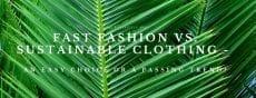 sustainable clothing source lifestyle blog
