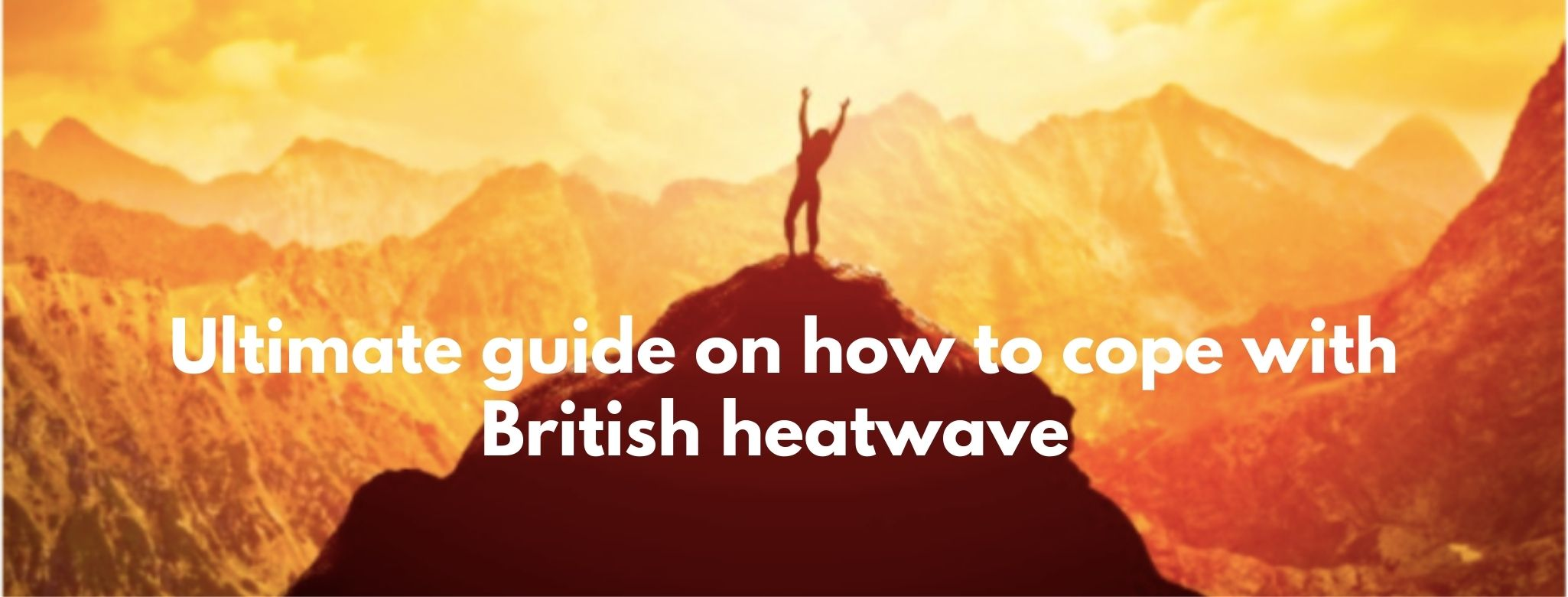How to cope with British heatwave