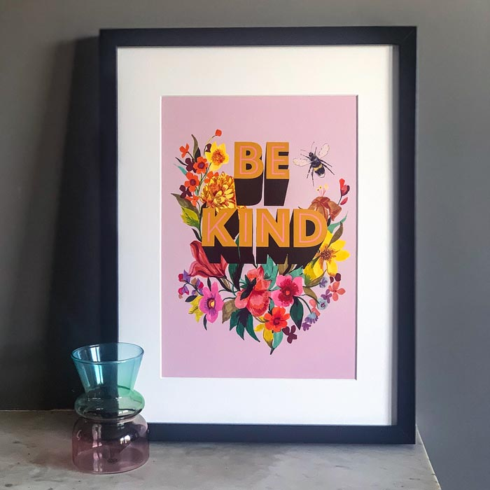 Floral Be Kind Framed Print - Buy Online UK