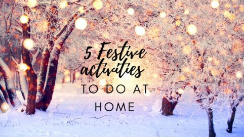Festive activities to do at home
