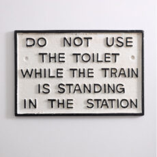 Cast Iron Funny Toilet Sign - Buy Online UK
