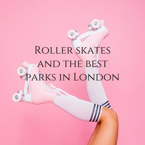 Roller skates and the best parks in London