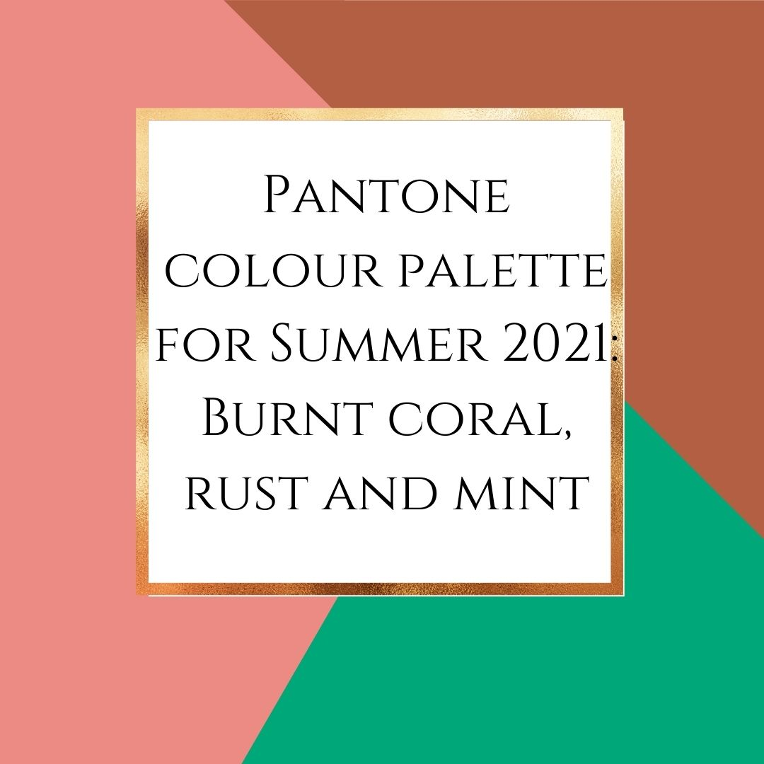 Pantone colour palette summer 2021 blog